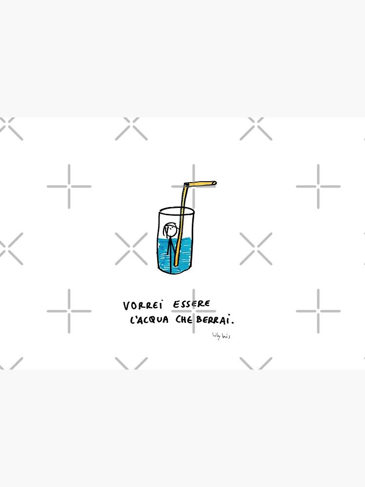 Lilybris - L'acqua che berrai  by Lilybris