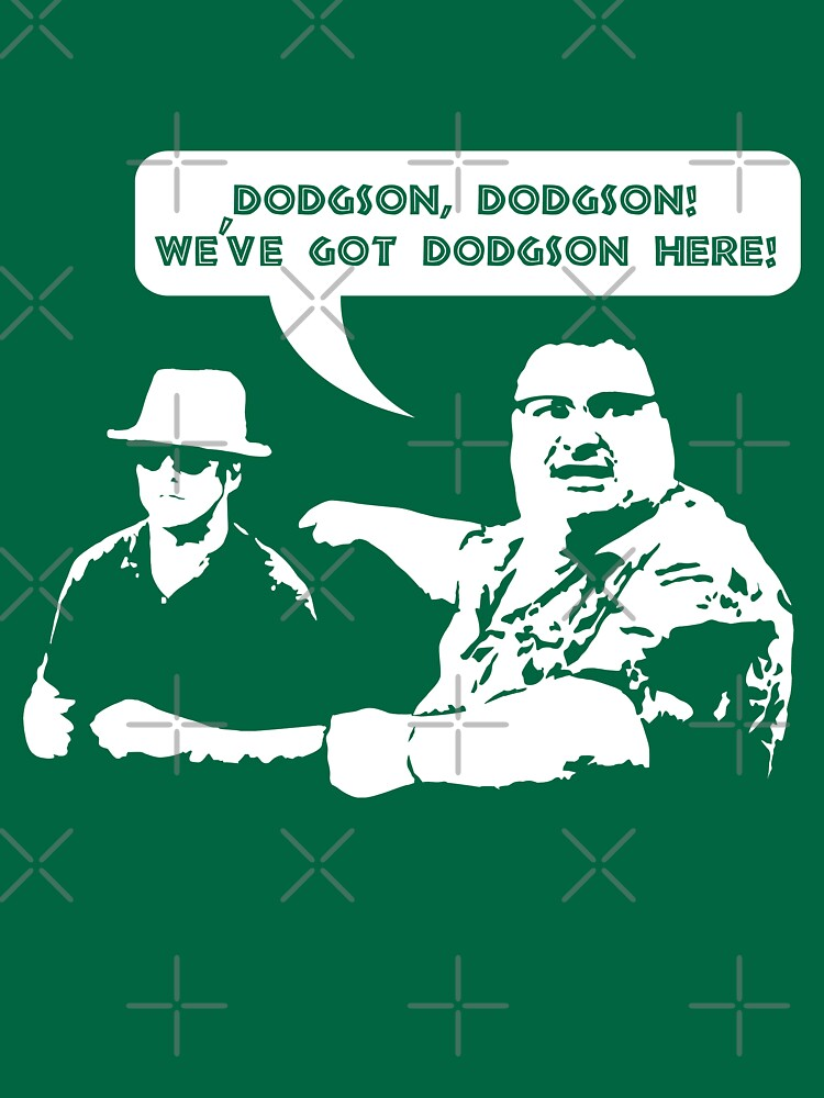 We've got Dodgson here! | Unisex T-Shirt