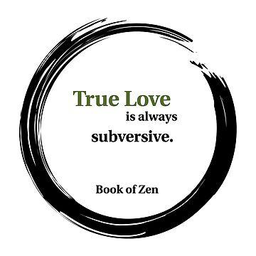 True Love Quote by bookofzen