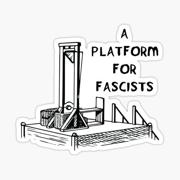 Una plataforma para los fascistas: guillotina, antifascista Pegatina