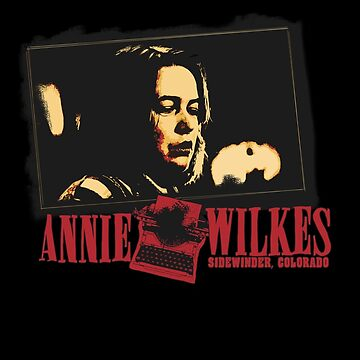 "Annie Wilkes ""Misery"" by theycutthepower"