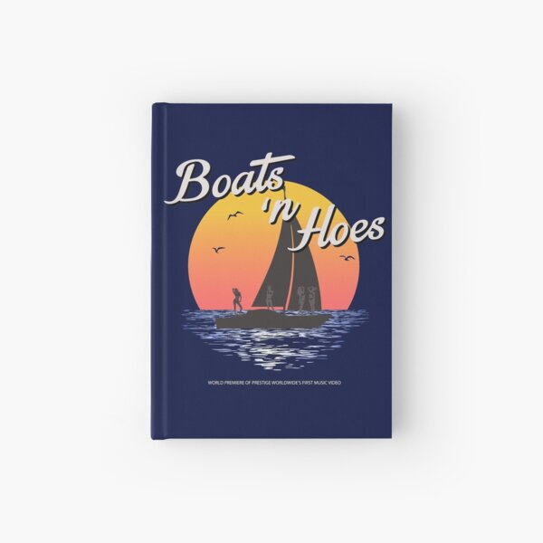 Boats n Hoes, World Premiere Of Prestige Worldwide's First Music Video, Step Brothers - First Word In Entertainment Hardcover Journal