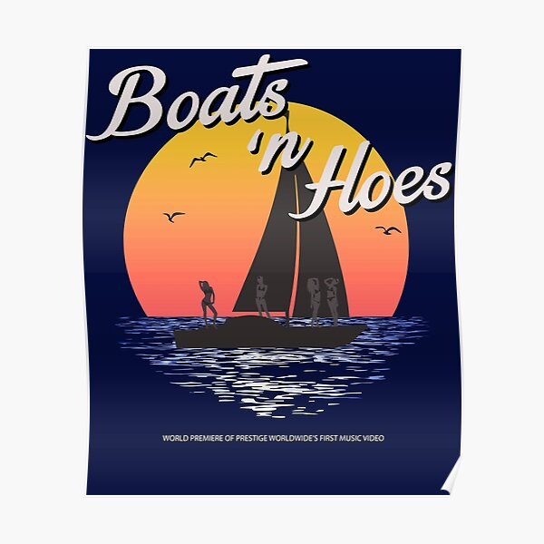 Boats n Hoes, World Premiere Of Prestige Worldwide's First Music Video, Step Brothers - First Word In Entertainment Poster