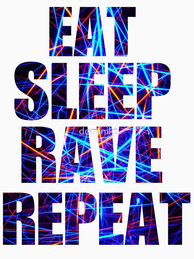 Eat Sleep Rave Repeat by dominikt