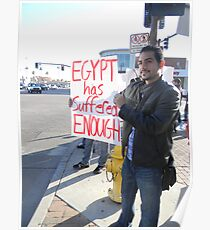 """""""Egypt Has Suffered Enough"""" Poster"""