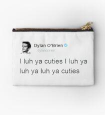 """""""I Luh Ya Cuties"""" - Dylan O'brien Tweet Studio Pouch"""
