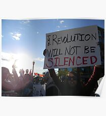 """""""The Revolution Will Not Be Silenced""""  Poster"""