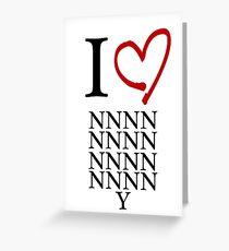 I love New New New New New New New New New New New New New New New New York Greeting Card