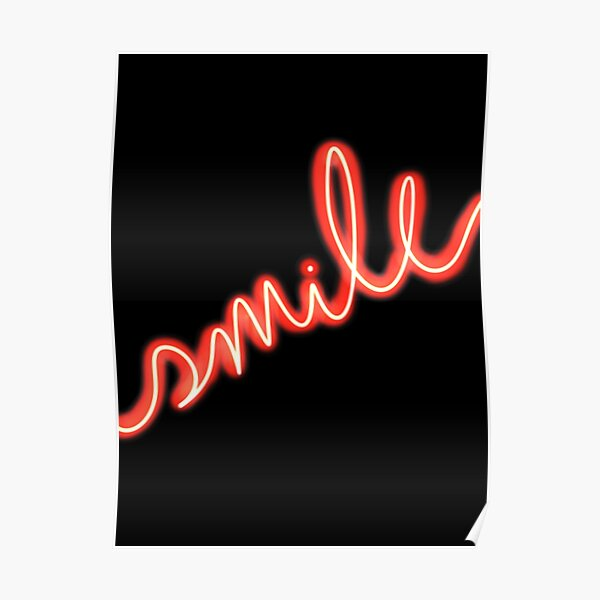 Smile Red Neon Sign  Poster