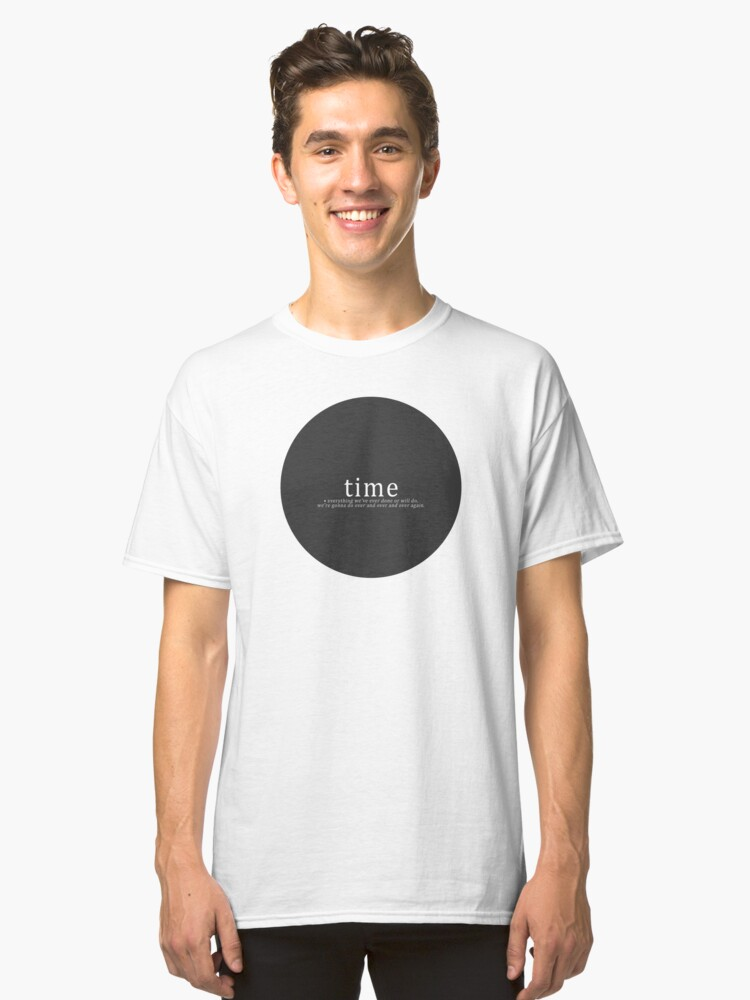 Time is a Flat Circle - True Detective Classic T-Shirt Front