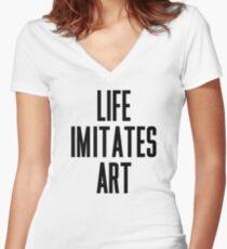 Life Imitates Art Women's Fitted V-Neck T-Shirt
