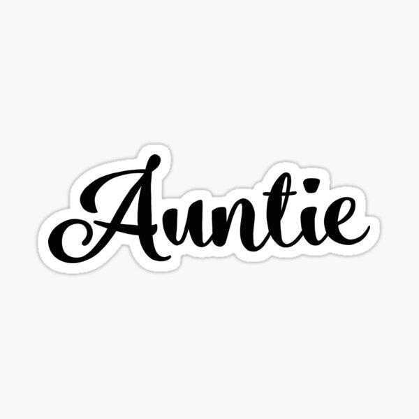 Auntie black Sticker