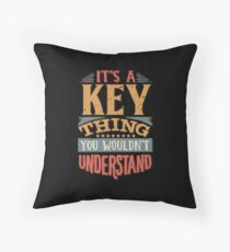 Key Family Name -  It's A Key Thing You Wouldn't Understand Floor Pillow