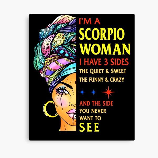 Scorpio woman i have 3 sides Scorpio Zodiac gifts shirt Canvas Print