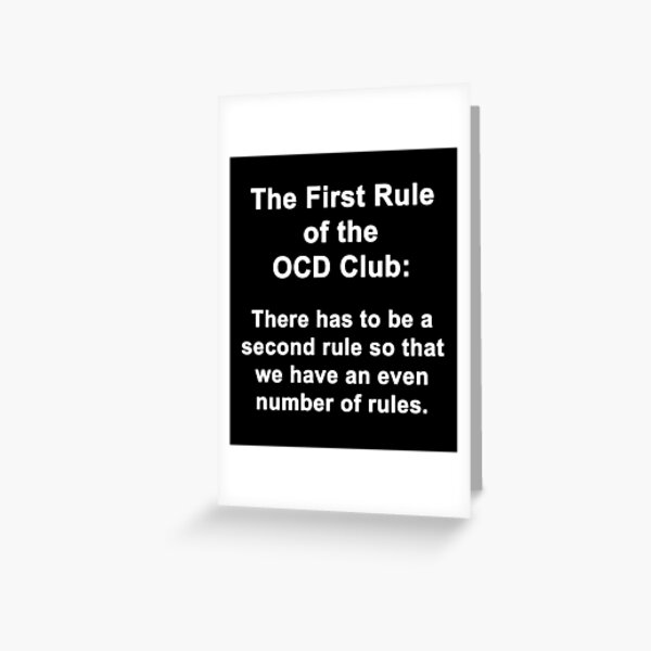 First Rule of the OCD Club Greeting Card