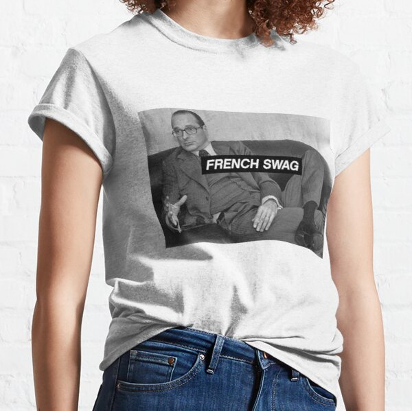 Chirac French Swag  T-shirt classique