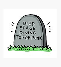 Died Stage Diving To Pop Punk Photographic Print