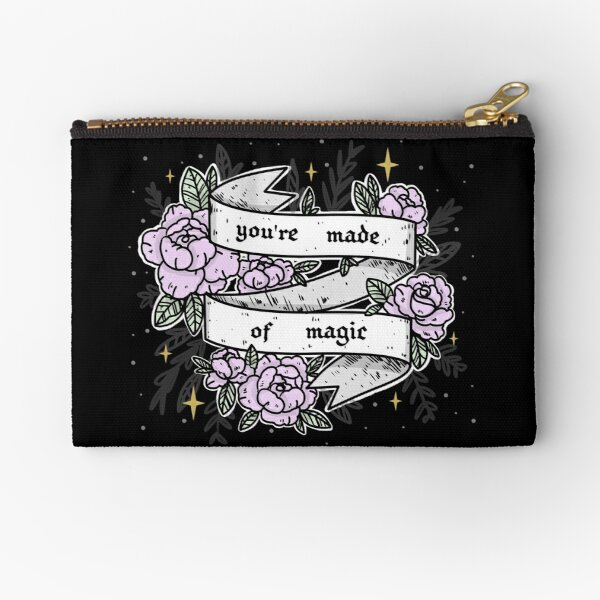you are made of magic Zipper Pouch