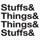 Stuffs&Things by Coorsmackio