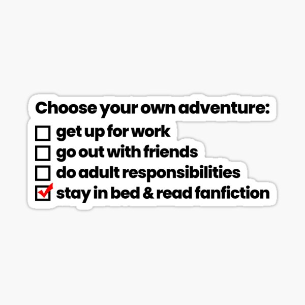Stay In Bed and Read Fanfiction Sticker