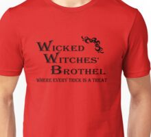 Wicked Witches' Brothel Unisex T-Shirt