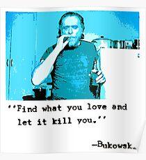 Charles Bukowski Love Poster