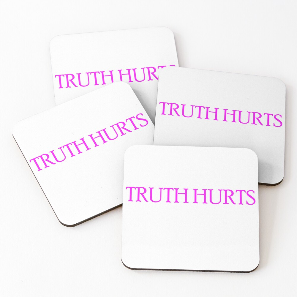 Truth Hurts Pink Coasters (Set of 4)