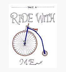 Take A Ride With Me Photographic Print
