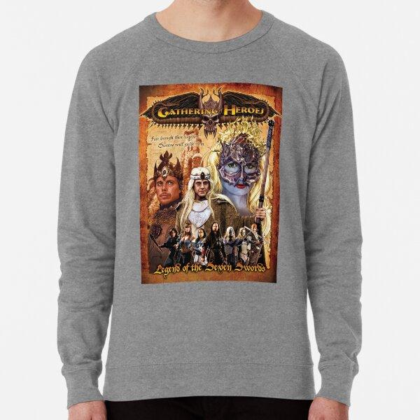 Gathering of Heroes: Legend of the Seven Swords Fantasy Poster Lightweight Sweatshirt