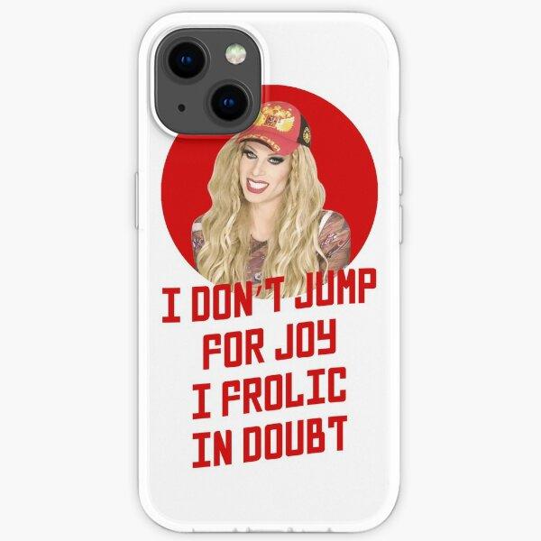 Katya Zamo I don't jump for joy - Rupaul's Drag Race iPhone Soft Case