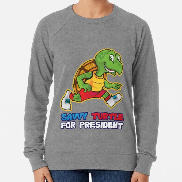 Savvy Turtle For President Limited Edition Lightweight Sweatshirt