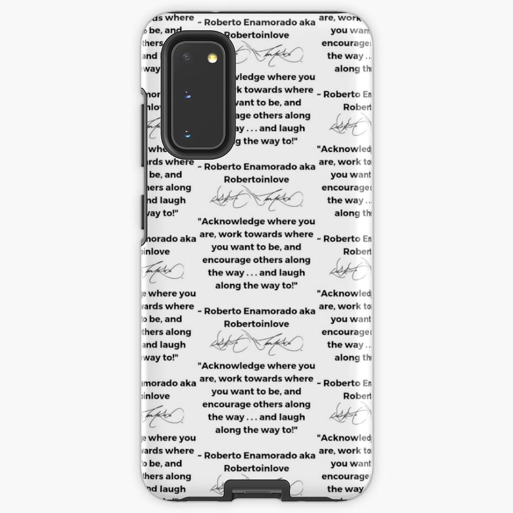 Roberto Enamorado aka Robertoinlove Way of Life Quote Case & Skin for Samsung Galaxy