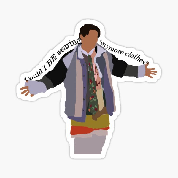 Could I BE wearing anymore clothes? w/ text Sticker