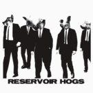 Reservoir Hogs by Coorsmackio