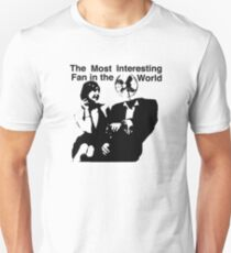 The Most Interesting Fan In The World T-Shirt