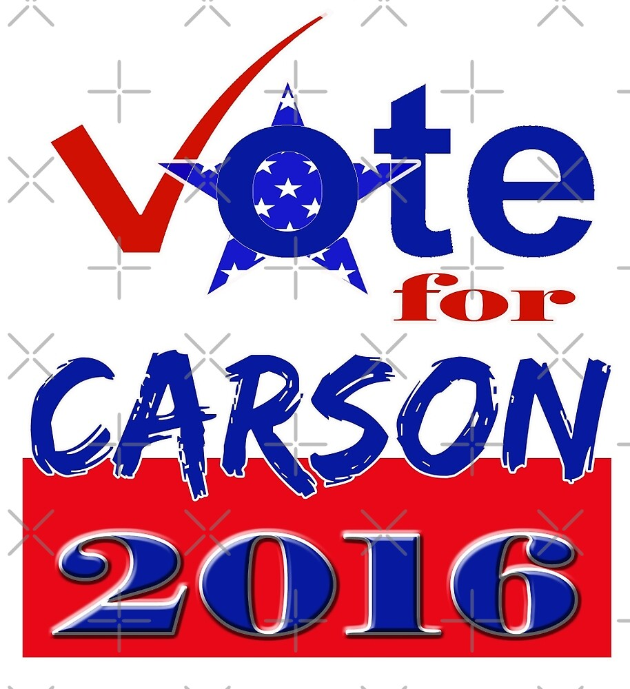 Vote for Carson 2016 by Buckwhite