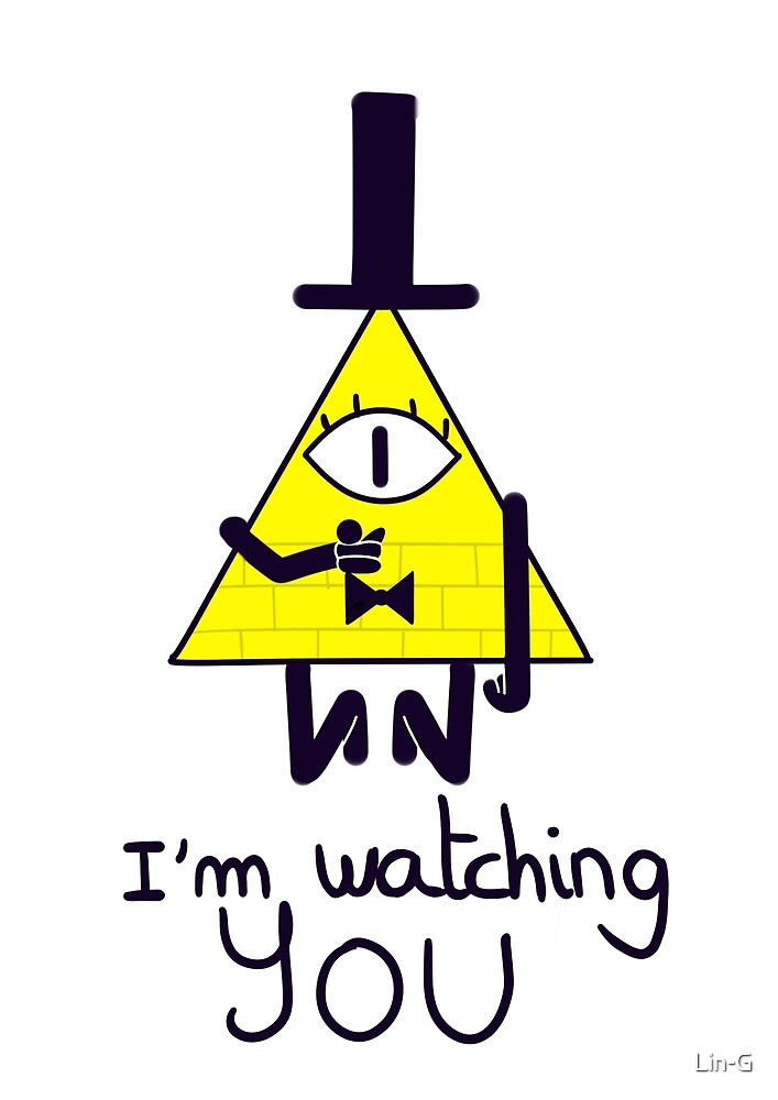 Bill - I'm watching you by Lin-G