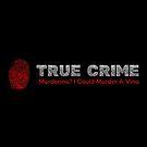 True Crime Murderino - Murder A Vino Wine & Crime von phoxydesign