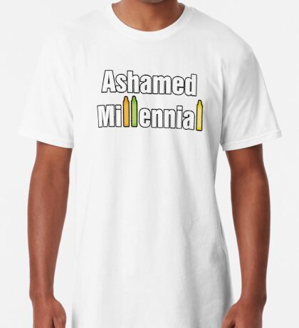 Ashamed Millennial Long T-Shirt