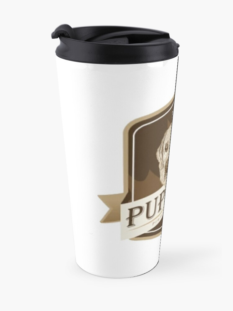 Alternate view of Puppers, Officially Wayne's favourite beer. Travel Mug