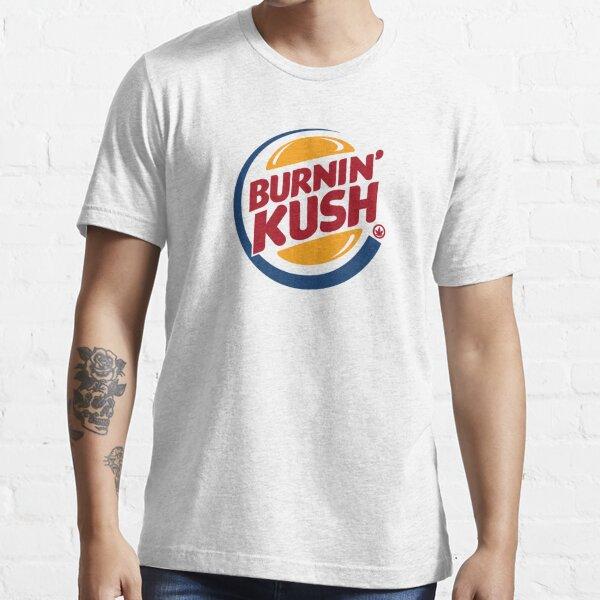 Burnin' Kush  Essential T-Shirt