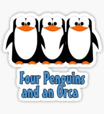 Four Penguins .... and an orca Sticker