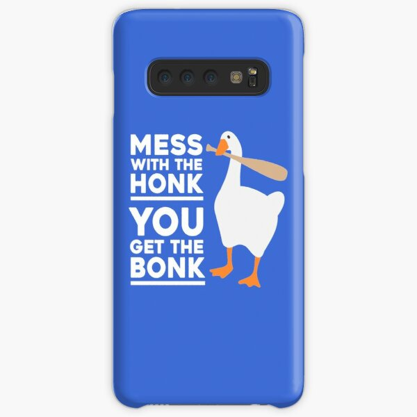 Mess With The Honk, You Get The Bonk Samsung Galaxy Snap Case