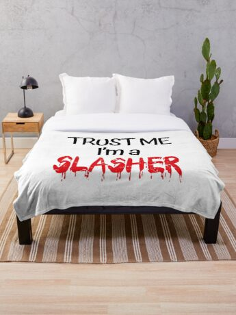 Trust Me I'm A Slasher (Halloween Edition) Throw Blanket