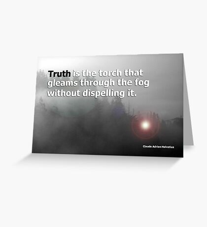 fog and truth Greeting Card