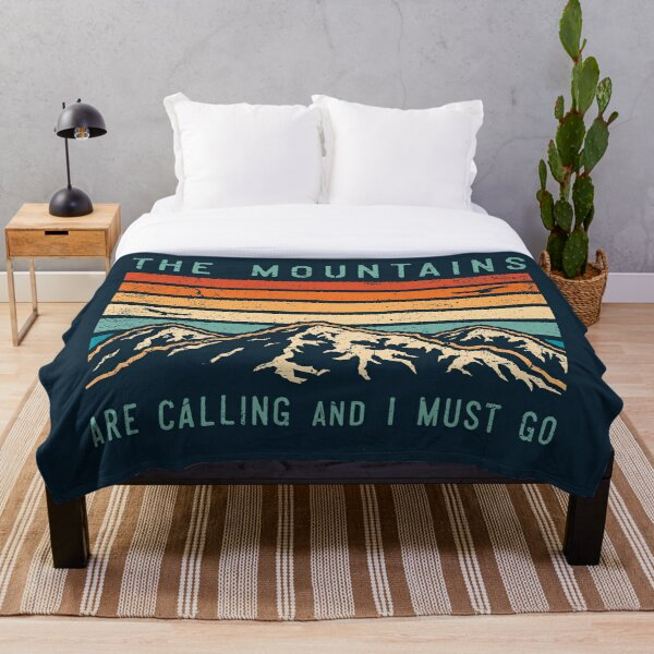 Mountains are Calling and I Must Go Throw Blanket