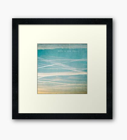 Above us only sky Framed Print