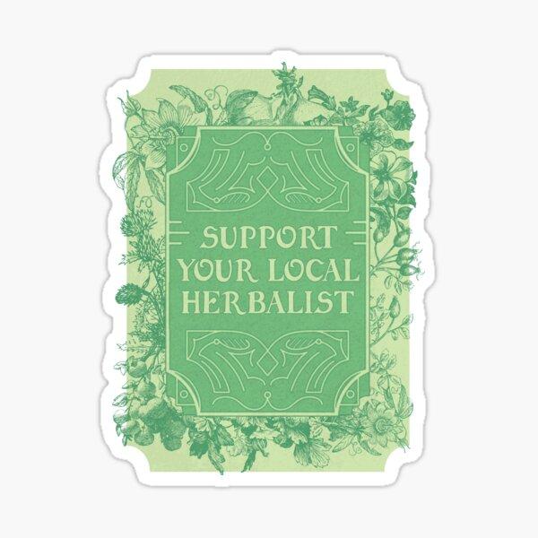 Support Your Local Herbalist Sticker