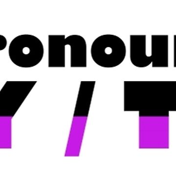 My Pronouns Are They by Shippery