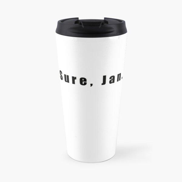 Sure, Jan Travel Mug